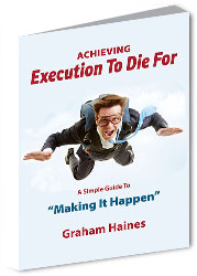 Execution To Die For - The Manager's Guide To Making It Happen | Strategic Planning | Implementation Management | Strategy Implementation | Plan Strategic | Implementation Guide